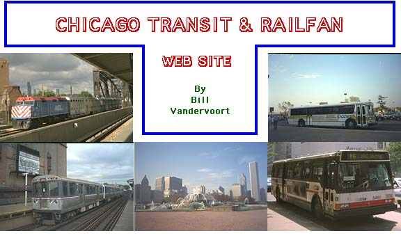 CHICAGO TRANSIT & RAILFAN WEB SITE